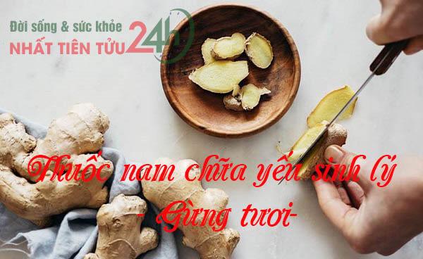 thuoc-nam-chua-yeu-sinh-ly-gung-tuoi