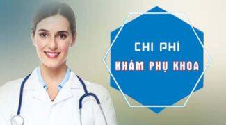 kham-phu-khoa-het-bao-nhieu-tien