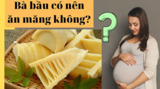 hoi-dap-ba-bau-an-mang-duoc-khong