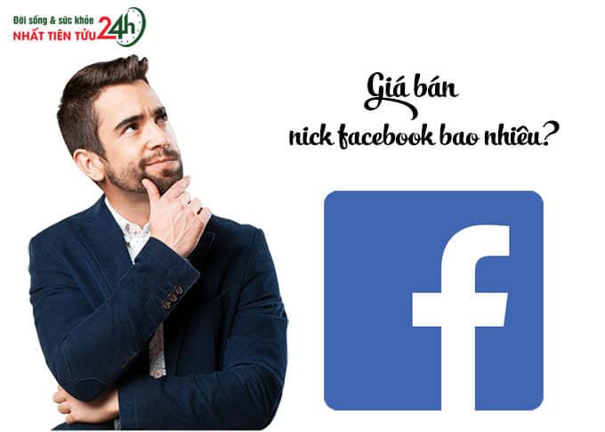 Giá bán nick facebook hiện nay