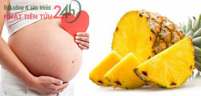 Những lợi ích của dứa đối với mẹ bầu