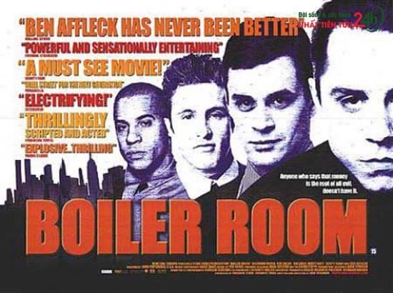 Phúc họa khôn lường – Boiler Room (2000)